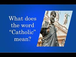 what does the word catholic
