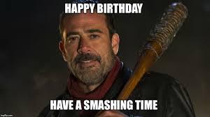 Happy Birthday Meme Creator - walking dead negan meme generator imgflip