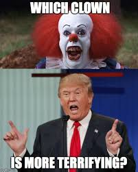 Scary Clown Memes - image tagged in scary clown trump 2016 imgflip