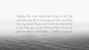 tabitha suzuma quote u201cfamily most important thing all my
