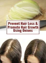 prevent hair loss promote hair growth using onions hairstyles