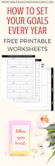 goal setting worksheets how to set goals every year printables