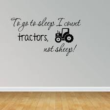 Sheep Nursery Decor Wall Decal Quote To Go To Sleep I Count Tractors Not Sheep Nursery