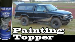 Duplicolor Truck Bed Coating 98 S10 Topper Painted With Duplicolor Bedliner Coating Youtube