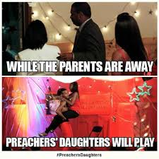 Memes About Daughters - preachers daughters on twitter it s time for the final