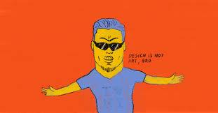 you can u0027t just say design is not art u2013 startup grind u2013 medium