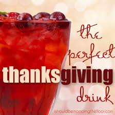 i should be mopping the floor the thanksgiving drink