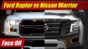 Ford Raptor Truck - face off ford f 150 raptor vs nissan titan warrior concept