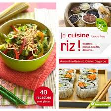 livre de cuisine sans gluten livre je cuisine tous les riz