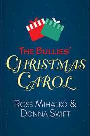 the bullies u0027 christmas carol by ross mihalko playscripts inc