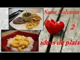 cuisine plat valentin 2 idées de plats repas en amoureux