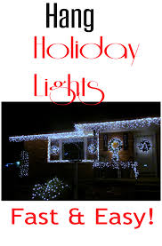 Best Way To String Christmas by 28 Best Way To Hang Christmas Lights The Very Best Way To