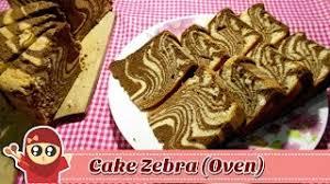 tips membuat bolu zebra zebra cake videos bapse com
