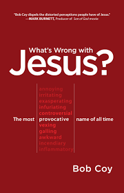 what u0027s wrong with jesus the most provocative name of all time