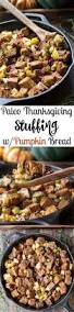 bread dressing recipes for thanksgiving paleo thanksgiving stuffing with pumpkin bread apples u0026 cranberries
