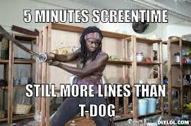 The Walking Dead T Dog Meme - the walking dead images michonne meme wallpaper and background
