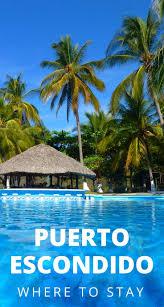 ultimate guide to vacation rentals in puerto escondido oaxaca