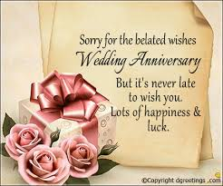 belated wedding card sorry for the belated wishes belated anniversary cards