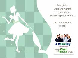 vacuuming top tips your healthy home a u0026g chem dry