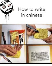 How To Write Memes - dude how to write in chinese top ramen chicken meme on