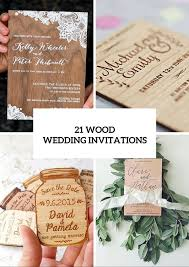 invitation ideas 21 original wood wedding invitation ideas weddingomania