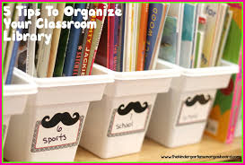 5 tips to organize your classroom library the kindergarten