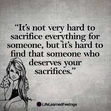 thoughtful quotes it s not to sacrifice everything for