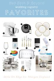 wedding registries ideas top 10 wedding registry tips and tricks to try in 2018 style on edge