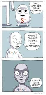 Meme Google Plus - por qué no quieren a google plus