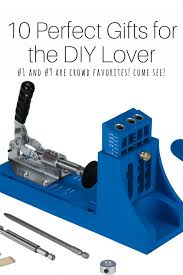 10 perfect gifts for the diy lover build family connection