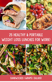 25 healthy u0026 portable weight loss lunches for work