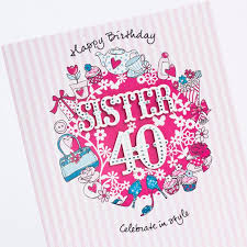 40th sister birthday cards 40th birthday wishes 365greetings