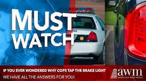 why do cops touch tail lights this is the reason police always tap your brake lights when they
