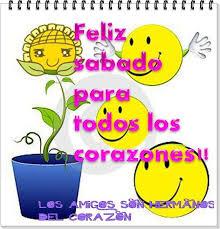 imagenes feliz sabado amiga feliz sabado para mis amigas del alma frases para amigas del alma