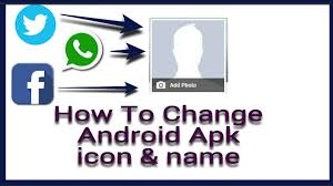 apk icon changer how to change android apk icon and name