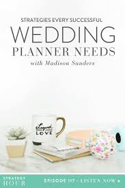 wedding planner school strategies every successful wedding planner needs with