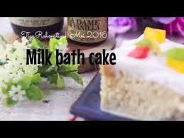 resepramadhan milk bath cake tiya rahmatiya youtube