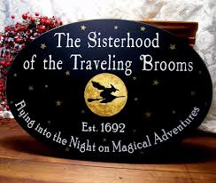 witch wood sign sisterhood of the traveling brooms oval painted