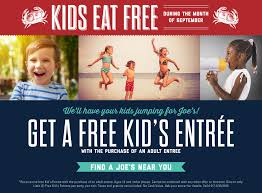 coupons for joe s crab shack joe s crab shack kids eat free from september 8 to september 30