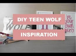 Room Decor Inspiration Diy Room Decor Inspiration Teen Wolf Youtube