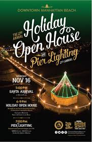 manhattan beach pier lighting 2017 22nd holiday open house and 27th annual pier lighting calendar