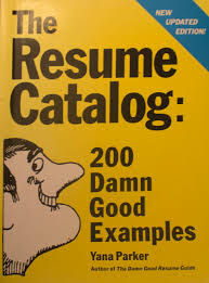 example of the resume review of the resume catalog 200 damn good examples