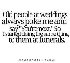 Getting Married Quotes As Life Goes On Hilarious Quotes