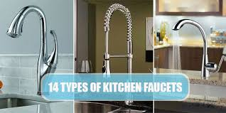 types of kitchen faucets 14 types of kitchen faucets and their amazing benefits best