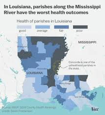 Parish Map Of Louisiana We Visited One Of America U0027s Sickest Counties We U0027re Afraid It U0027s