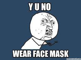Face Mask Meme - mask