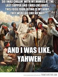 Funny Jesus Meme - so i was chillin the meta picture