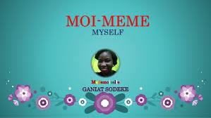 Meme Moi - moi meme myself by sodeke ganiat of frenchy associates nigeria