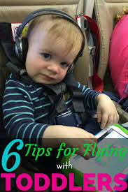 traveling with toddlers images 6 tips for flying with toddlers traveling mom jpg