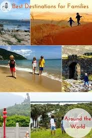 best 25 best family destinations ideas on